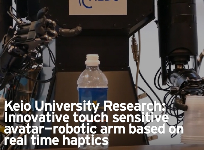 Keio University Research: Innovative touch sensitive avatar-robotic arm based on real time haptics