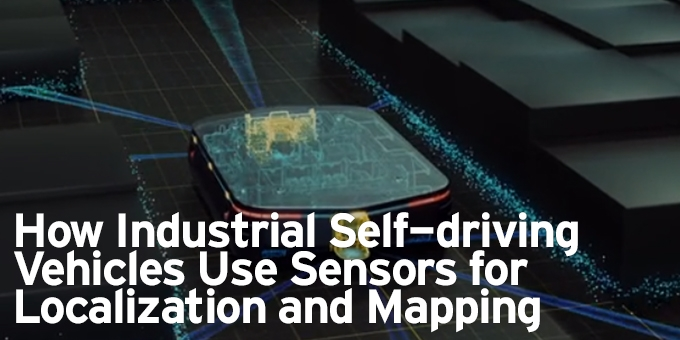 How Industrial Self-driving Vehicles Use Sensors for Localization and Mapping
