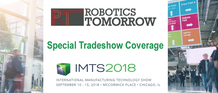 RoboticsTomorrow - Special Tradeshow Coverage<br>IMTS 2018