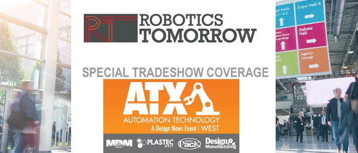 RoboticsTomorrow - Special Tradeshow Coverage<br>ATX West, MD&M and Design & Manufacturing