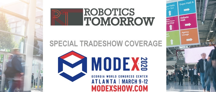 RoboticsTomorrow - Special Tradeshow Coverage MODEX 2020