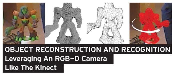 Object Reconstruction And Recognition Leveraging An RGB-D Camera Like The Kinect