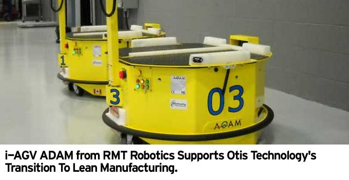 i-AGV ADAM from RMT Robotics Supports Otis Technology's Transition To Lean Manufacturing