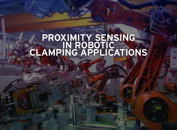 Proximity sensing in robotic clamping applications