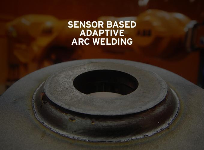 Sensor Based Adaptive Arc Welding