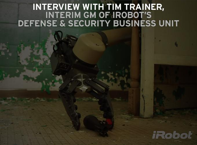 Interview – iRobot Military Applications