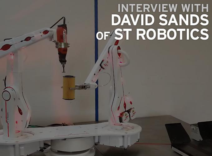 Interview with David Sands of ST Robotics