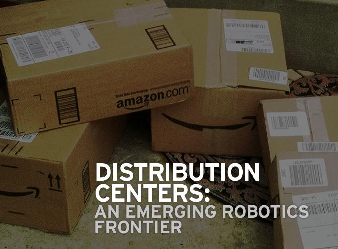 Distribution Centers: An Emerging Robotics Frontier