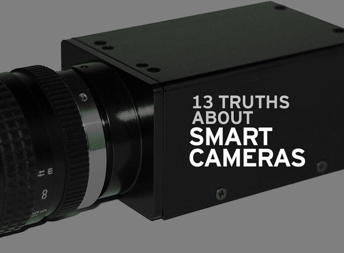 "13 Truths about ""Smart Cameras"""