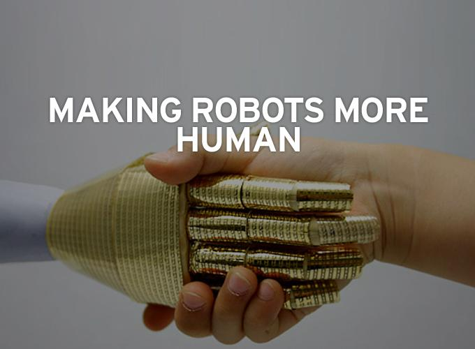 Making Robots More Human