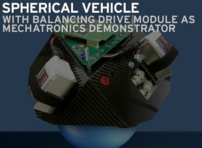 Spherical Vehicle - Mechatronics Demonstrator