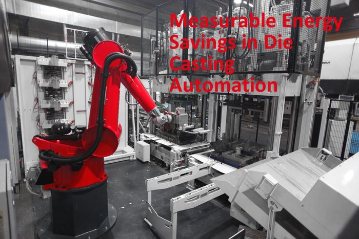 Measurable Energy Savings in Die Casting Automation