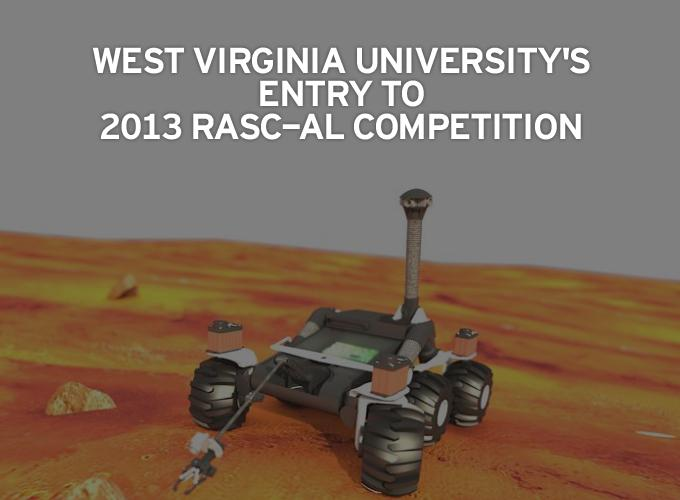 West Virginia University's Entry to 2013 RASC-AL Competition