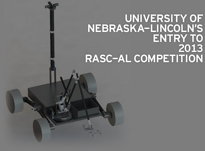 University of Nebraska-Lincoln's Entry to 2013 RASC-AL Competition