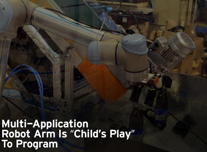 Multi-application Robot Arm Is 'Child's Play' To Program