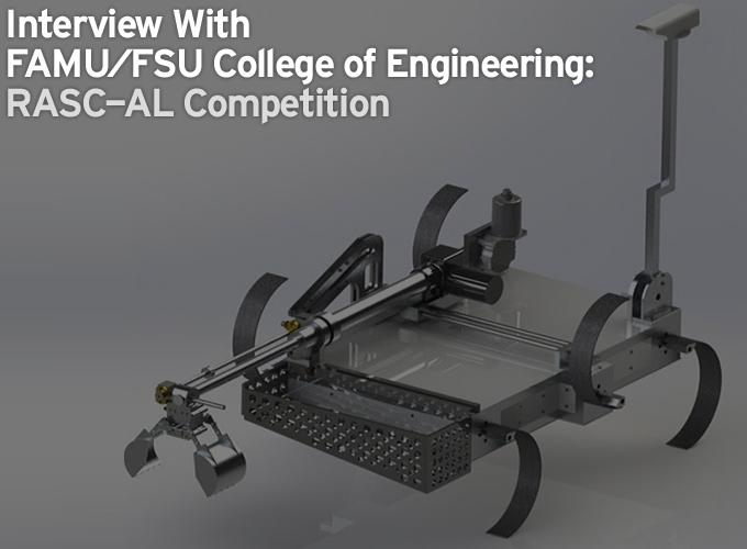 Interview With FAMU-FSU College of Engineering: RASC-AL Competition