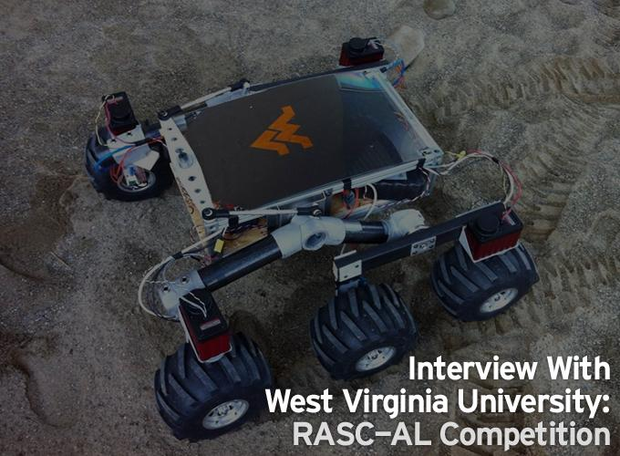 Interview With West Virginia University: RASC-AL Competition