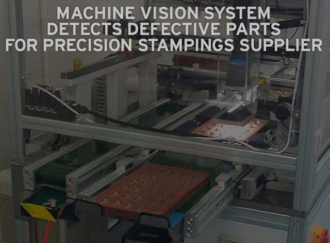 Machine Vision System Detects Defective Parts for Precision Stampings Supplier