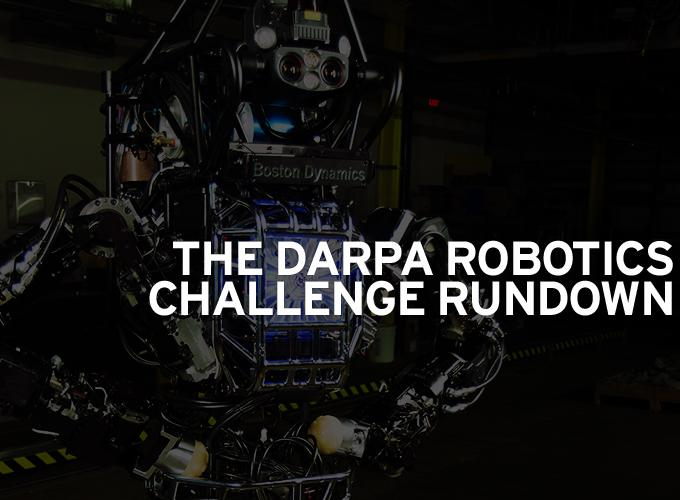 The DARPA Robotics Challenge Rundown