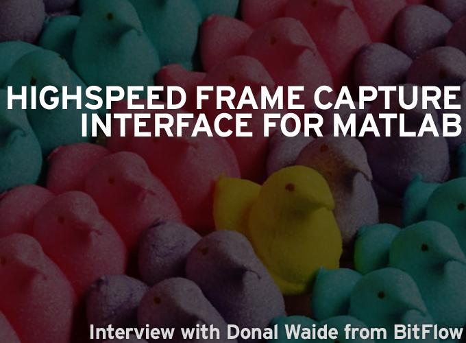 Highspeed Frame Capture Interface With MatLab