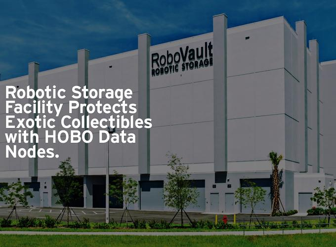 Robotic Storage Facility Protects Exotic Collectibles with HOBO Data Nodes