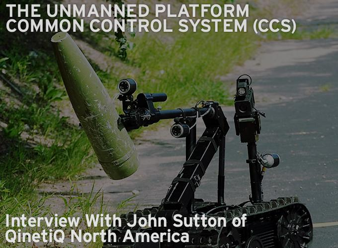 The Unmanned Platform Common Control System (CCS)