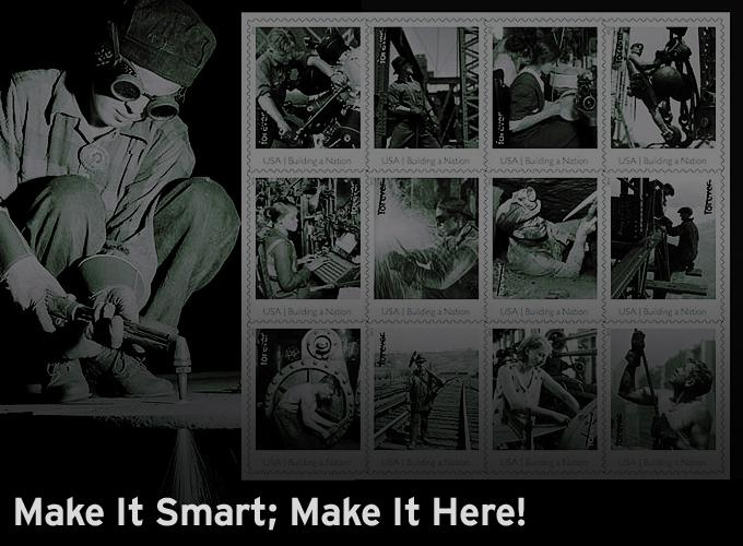 Make It Smart; Make It Here!