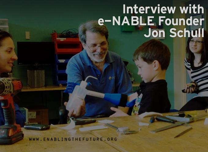Interview with e-NABLE Founder Jon Schull