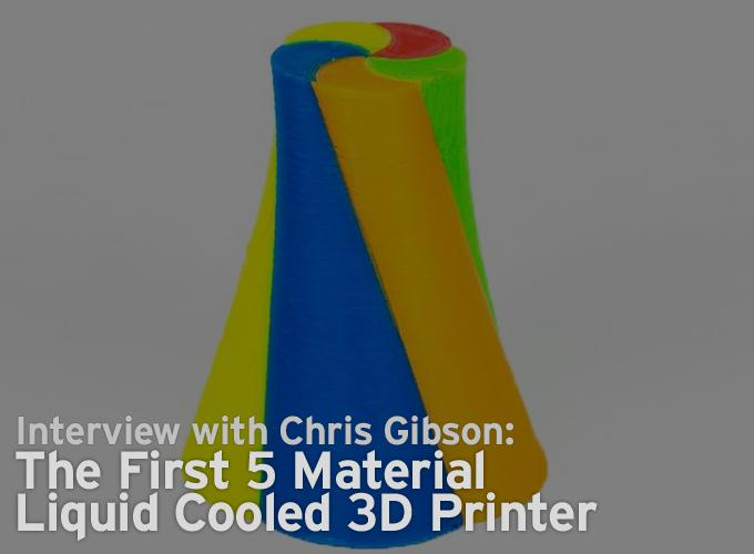 The First 5 Material Liquid Cooled 3D Printer