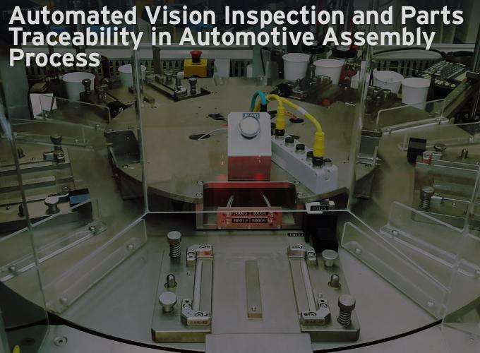 Automated Vision Inspection and Parts Traceability in Automotive Assembly Process