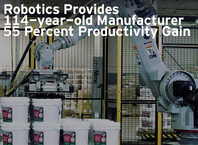Robotics Provides 114-year-old Manufacturer 55 Percent Productivity Gain