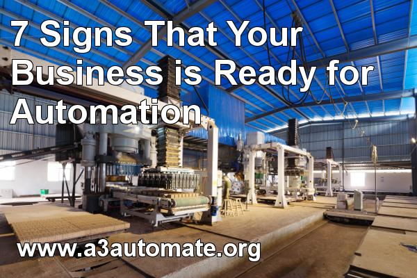 7 Signs That Your Business is Ready for Automation