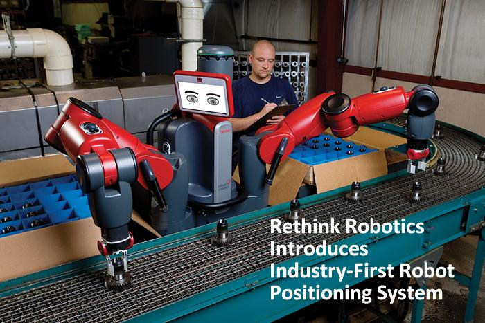Rethink Robotics Introduces Industry-First Robot Positioning System