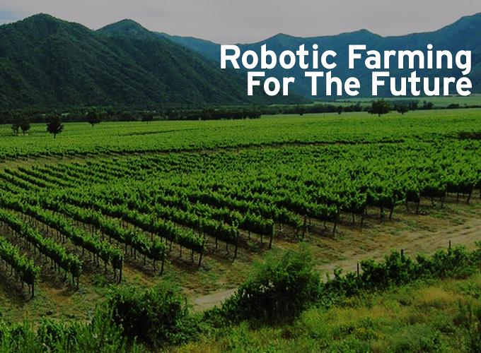Robotic Farming For The Future