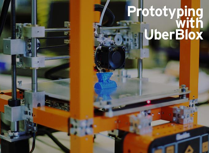Prototyping with UberBlox