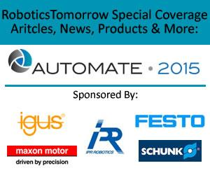 RoboticsTomorrow.com - Automate 2015 Coverage