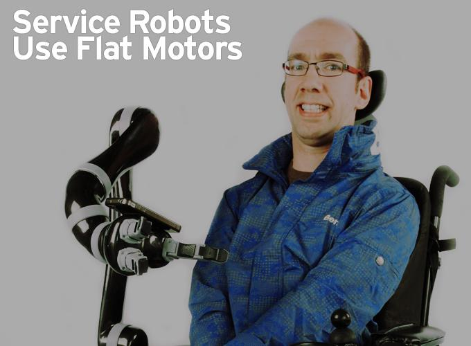Service Robots Use Flat Motors