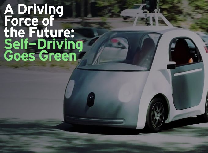 A Driving Force of the Future: Self-Driving Goes Green
