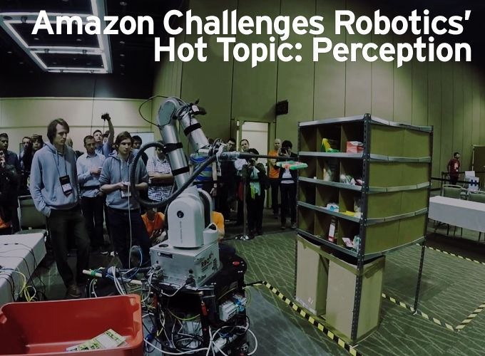 Amazon Challenges Robotics' Hot Topic: Perception