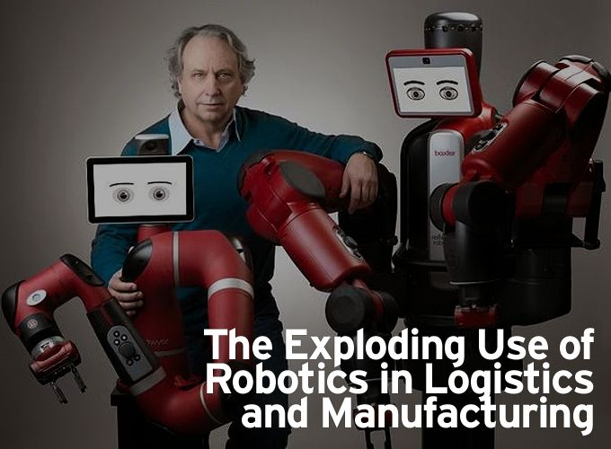 The Exploding Use of Robotics in Logistics and Manufacturing