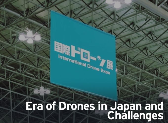Era of Drones in Japan and Challenges