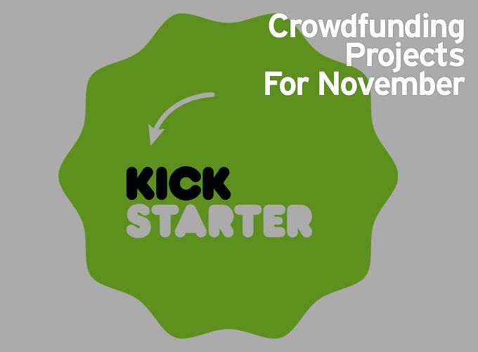 Crowdfunding Projects For November