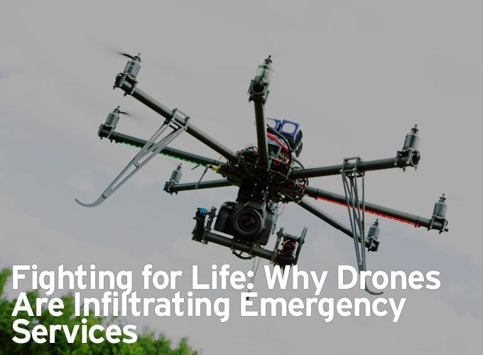 Fighting for Life: Why Drones are Infiltrating Emergency Services