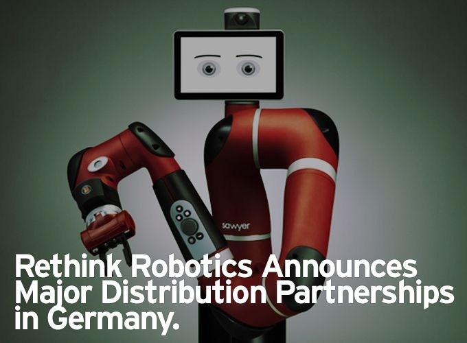 Rethink Robotics Announces Major Distribution Partnerships in Germany