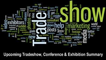 Upcoming Tradeshow, Conference & Exhibition Summary -  May, June, July 2016