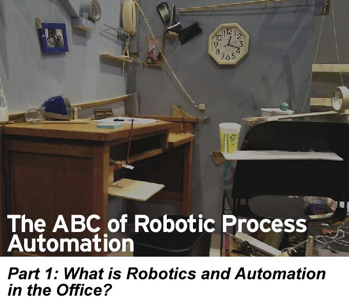 The ABC of RPA: What is robotics and automation in the office?