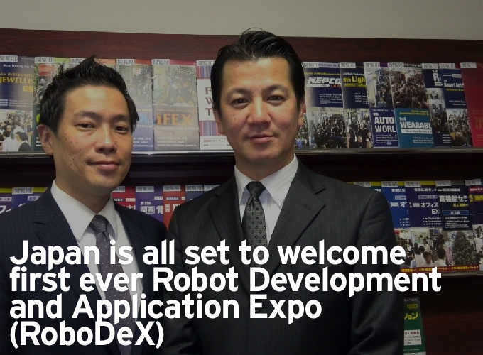 Japan is all set to welcome first ever Robot Development and Application Expo (RoboDeX)