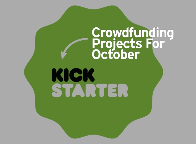 Crowdfunding Projects For October