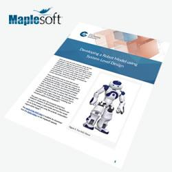 Maplesoft - Free Whitepaper: Developing a Robot Model using System-Level Design