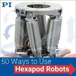 PI USA - 50 Ways to Use Hexapod Robots